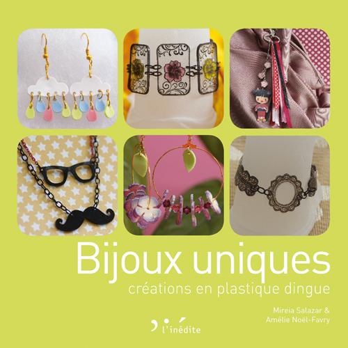 Livre Bijoux uniques - créations en plastique dingue
