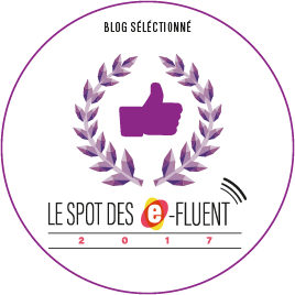 Je fais partie des blogueuses sélectionnées pour l'évènement Efluent 2017