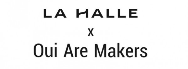 La Halle x Oui Are Makers